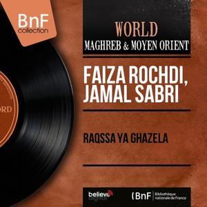 Raqssa ya ghazela (Mono Version)