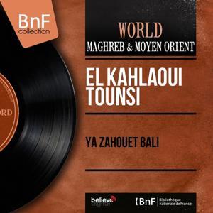 Ya zahouet bali (Mono Version)