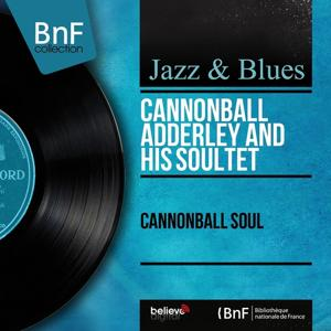 Cannonball Soul (Mono Version)