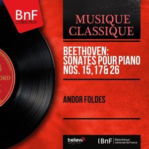Beethoven: Sonates pour piano Nos. 15, 17 & 26