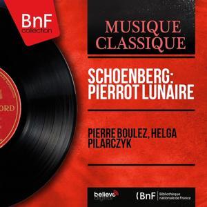 Schoenberg: Pierrot lunaire (Mono Version)