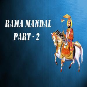 Rama Mandal, Pt. 2