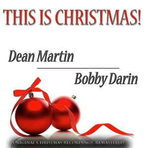 This Is Christmas! (Original Christmas Recordings, Remastered)