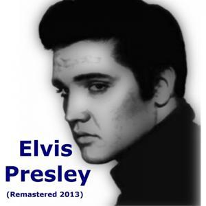 Elvis Presley (Remastered 2013)
