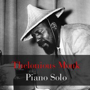 Thelonious Monk: Piano Solo