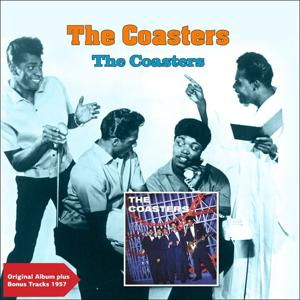 The Coasters (Original Album Plus Bonus Tracks 1957)