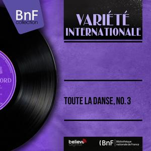 Toute la danse, no. 3 (Mono Version)