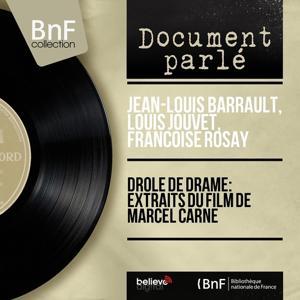 Drôle de drame: extraits du film de Marcel Carne (Mono version)