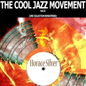 The Cool Jazz Movement, Vol. 32
