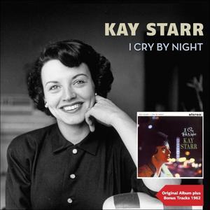 I Cry By Night (Original Album Plus Bonus Tracks 1962)