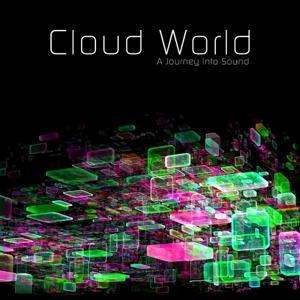 Cloud World, Vol. 3 (A Journey Into Sound)
