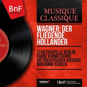 Wagner: Der fliegende Holländer (Mono Version)