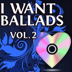 I Want Ballads, Vol. 2