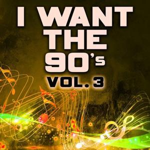 I Want the 90's, Vol. 3