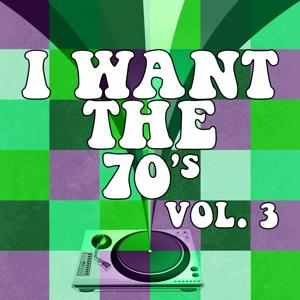 I Want the 70's, Vol. 3