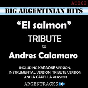 El Salmon - Tribute To Andres Calamaro