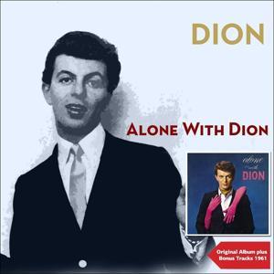 Alone With Dion (Original Album Plus Bonus Tracks 1961)