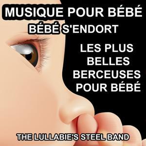 Musique pour bébé (Les plus belles berceuses pour Bébé - Bébé s'endort)