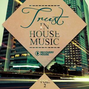 Trust in House Music, Vol. 2