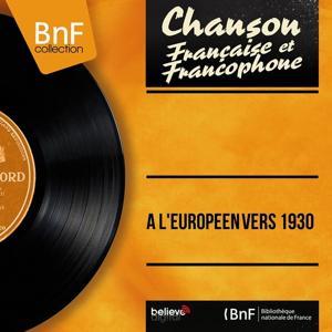 A l'européen vers 1930 (Live, Presented By Pierre Hiégel, Mono Version)