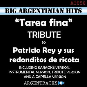 Tarea Fina - Tribute to Patricio Rey Y Sus Redonditos De Ricota