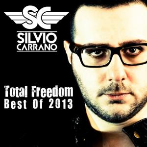 Total Freedom: Best of 2013 (Selected By Silvio Carrano)