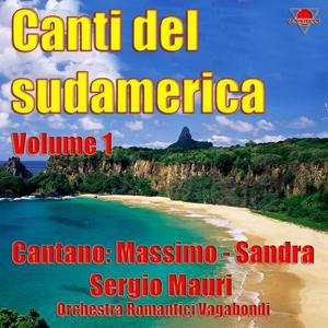 Canti del Sudamerica, Vol. 1