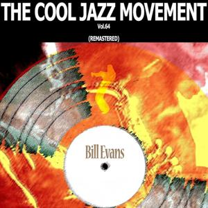 The Cool Jazz Movement, Vol. 64 (Remastered)