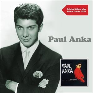 Paul Anka (Original Album Plus Bonus Tracks 1958)