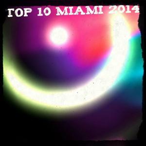 Top 10 Miami 2014