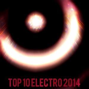 Top 10 Electro 2014