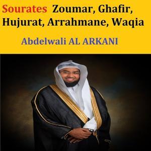 Sourates Zoumar, Ghafir, Hujurat, Arrahmane, Waqia (Quran - Coran - Islam)