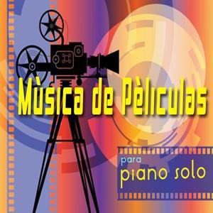 Mùsica de Películas para Piano Solo, Vol. 1 (Las Bandas Sonoras de Cine)