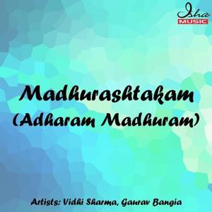 Madhurashtakam (Adharam Madhuram)
