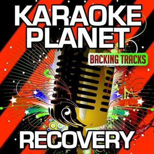 Recovery (Karaoke Version) (Originally Performed By James Arthur)
