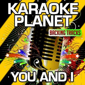 You and I (Karaoke Version) (Originally Performed By One Direction)