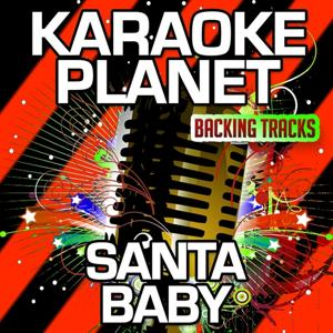 Santa Baby (Karaoke Version) (Originally Performed By Eartha Kitt)