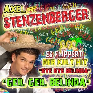 Geil Geil Belinda - Bye Bye Belinda (Normal Mix)