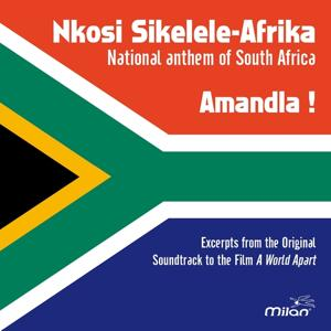 Nkosi Sikelele-Afrika (Excerpts from the Original Soundrack of the Movie 'A World Apart')