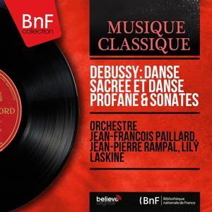 Debussy: Danse sacrée et danse profane & Sonates (Stereo Version)