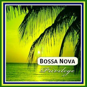 Bossa Nova (Privilege)