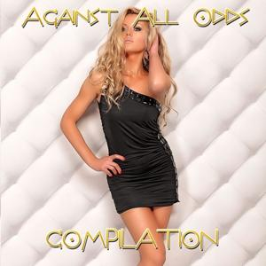 Against All Odds Compilation