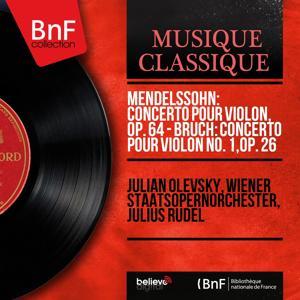 Mendelssohn: Concerto pour violon, Op. 64 - Bruch: Concerto pour violon No. 1, Op. 26 (Mono Version)