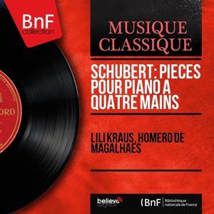 Schubert: Pièces pour piano à quatre mains (Mono Version)