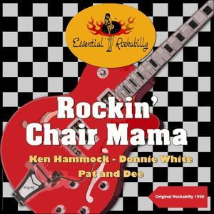 Rockin' Chair Mama (Original Rockabilly 1958)