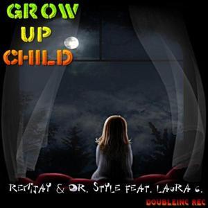 Grow Up Child