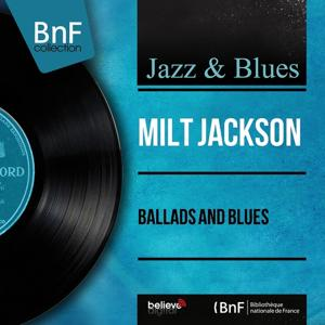 Ballads and Blues (Mono Version)