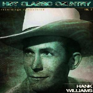 Hot Classic Country, Vol. 2 (Recordings Remastered)