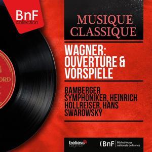 Wagner: Ouvertüre & Vorspiele (Stereo Version)