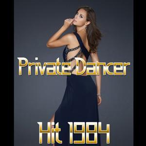 Private Dancer (Hit 1984)